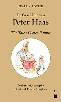 De Geschicht van Peter Haas / The Tale of Peter Rabbit
