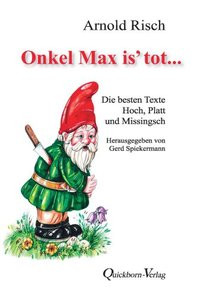 Onkel Max is´ tot