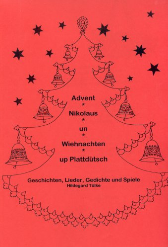 Advent, Nikolaus un Wiehnachten up Plattdütsch