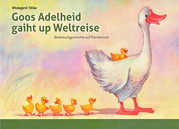 Goos Adelheid gaiht up Weltreise