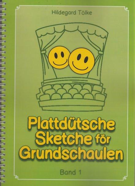 Plattdütsche Sketche för Grundschaulen Band 1
